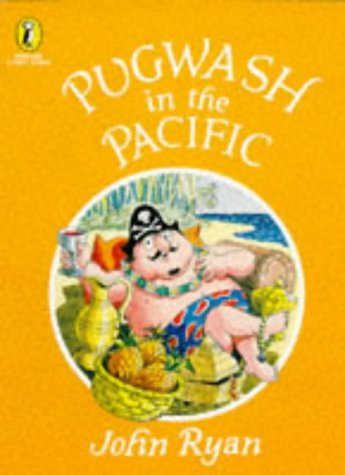 Pugwash in the Pacific (Picture Puffin Story Books)
