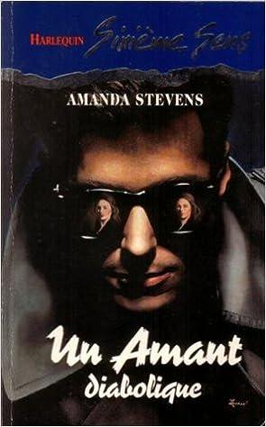 Un amant diabolique - Amanda Stevens