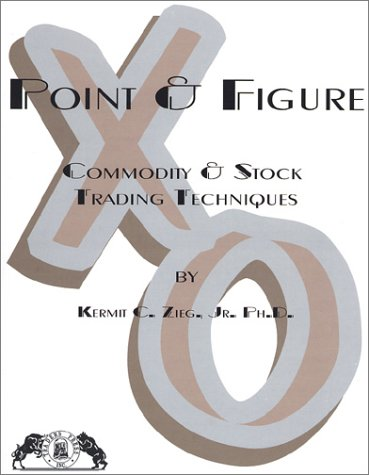 Point & Figure,: Commodity and Stock Trading