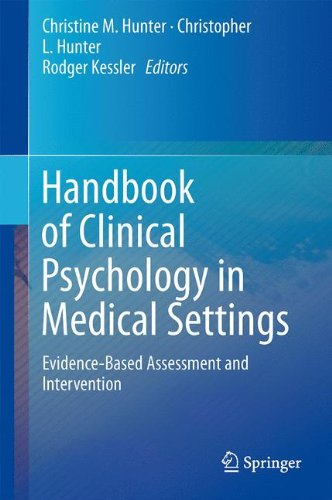 Handbook of Clinical Psychology in Medical Settings: Evidence-Based Assessment and Intervention