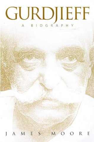 Gurdjieff: A Biography