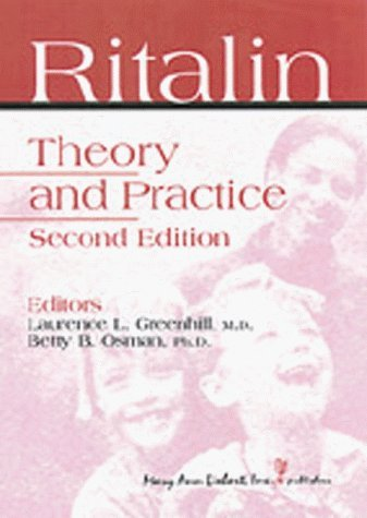 ritalin-theory-and-practice-by-laurence-l-greenhill-2000-01-15