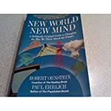 New World New Mind (0413616800) by Ornstein, Robert E.