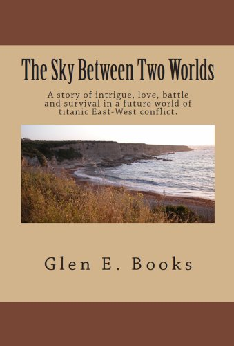 The Sky Between Two Worlds--Book 1: Nightfall