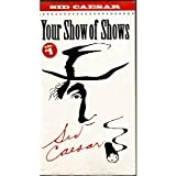 Sid Caesar - Your Show of Shows Vol. 1 [VHS]