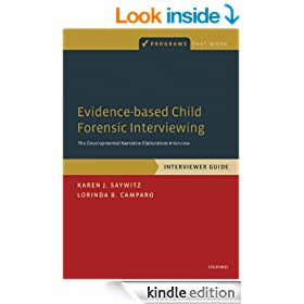 Evidence-based Child Forensic Interviewing: The Developmental Narrative Elaboration Interview (Programs That Work)