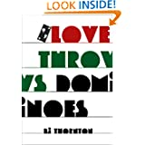 Love Throws Dominoes ebook