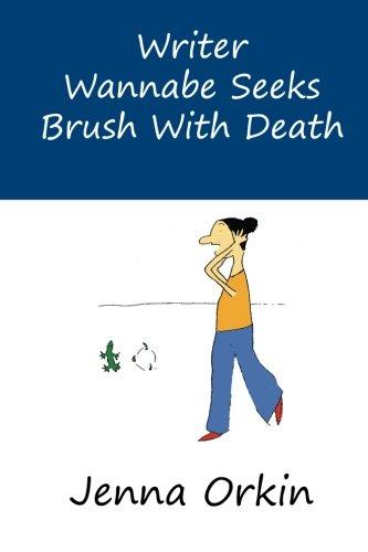 writer-wannabe-seeks-brush-with-death