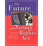 img - for The Future of the Voting Rights Act (Paperback) - Common book / textbook / text book