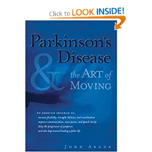 Parkinson's Disease and the Art of Moving John Argue