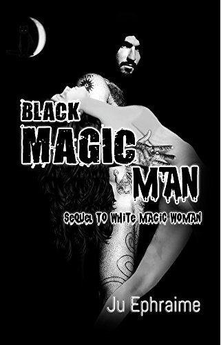 Black Magic Man