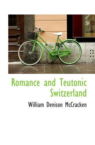 Romance and Teutonic Switzerland