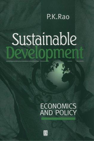 Sustainable Development : Economics and Policy