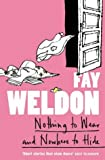 Nothing to Wear and Nowhere to Hide: A Collection of Short Stories (0006551661) by Weldon, Fay