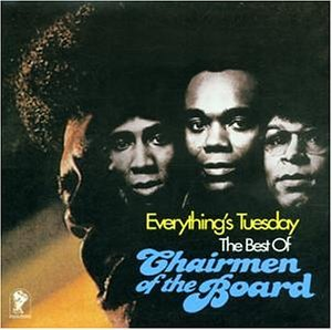 Chairmen Of The Board - Everything S Tuesday/Best of C - Zortam Music