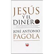 Jesús y el dinero: Una lectura profética de la crisis (Fc (ppc))