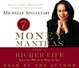 img - for 7 Money Mantras for a Richer Life: How to Live Well with the Money You Have by Michelle Singletary (2003-12-16) book / textbook / text book