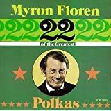 22 of the Greatest Polkas ~ Myron Floren