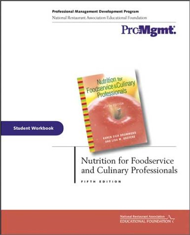 Nutrition for Foodservice and Culinary Professionals: Student Workbook