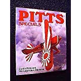 Pitts Specials: Curtis Pitts and His Legendary Biplanes