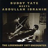 Buddy Tate Meets Abdullah Ibrahim: The Legendary 1977 Encounter