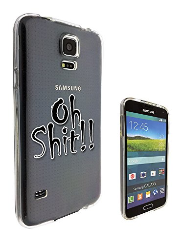 C0638 - Cool Funny Saying Oh Shit Design Samsung Galaxy S5 Mini Fashion Trend CASE Gel Rubber Silicone All Edges Protection Case Cover
