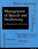 img - for Management of Speech and Swallowing in Degenerative Diseases by Kathryn M. Yorkston (1999-05-03) book / textbook / text book