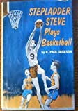img - for Stepladder Steve Plays Basketball book / textbook / text book
