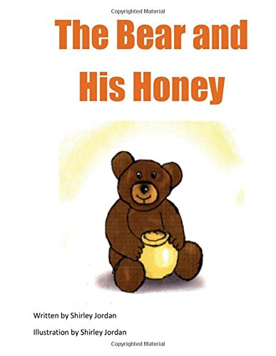 The Bear and His Honey