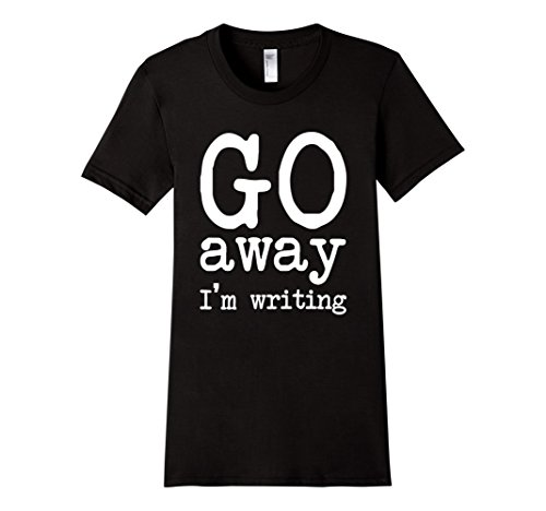 Women's Go Away I'm Writing Grumpy Writer Warning T-Shirt XL Black