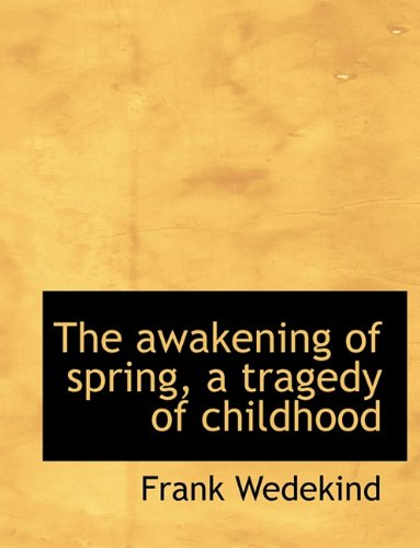 drama essay a review of spring awakening essay Melchoir reads forbidden texts and gives his friends essays explaining their spring awakening the musical was written with a language review 743 (1979.