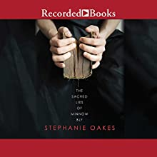 The Sacred Lies of Minnow Bly Audiobook by Stephanie Oakes Narrated by Morgan Hallett