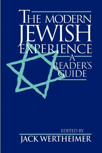 The Modern Jewish Experience: A Reader's Guide