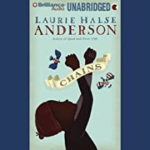 Chains (       UNABRIDGED) by Laurie Halse Anderson Narrated by Madison Leigh