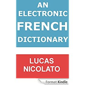 An Electronic French Dictionary (Electronic Dictionaries Book 4) (English Edition)