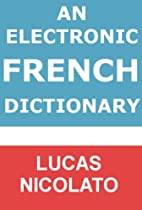 An Electronic French Dictionary (Electronic Dictionaries)
