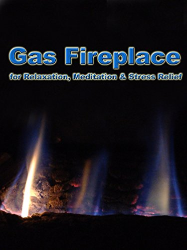 Gas Fireplace for Relaxation, Meditation & Stress Relief