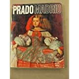 Prado, Madrid (Great Museums of the World)