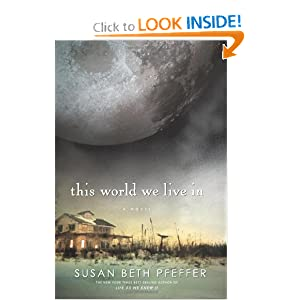 This World We Life In - Susan Beth Pfeffer