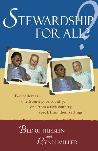 Stewardship for All?: Two believers--one from a poor country, one from a rich country- speak from their settings