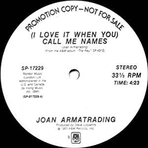 Joan Armatrading I Love It When You Call Me Names B W