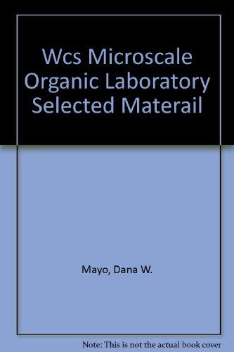 Wcs Microscale Organic Laboratory Selected Materail