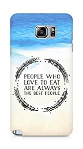 AMEZ people who love to eat are always the best people Back Cover For Samsung Galaxy Note 5