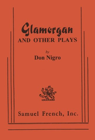 Glamorgan and Other Plays (includes the plays Glamorgan, The Weird Sisters, Fair Rosamund and Her Murderer, With the Gho