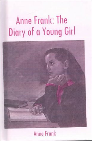 Anne Frank: The Diary of a Young Girl (Pacemaker Classics)