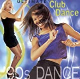 2 Unlimited; Technotronic; Amber; Le Click; Crysta - Ultimate Club Dance