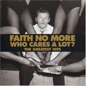 Faith No More - Who cares a lot. The greatest hits - Zortam Music