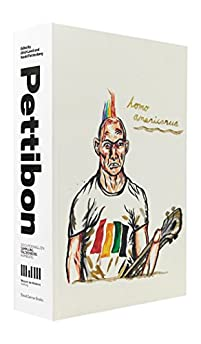 Raymond Pettibon: Homo Americanus: Collected Works