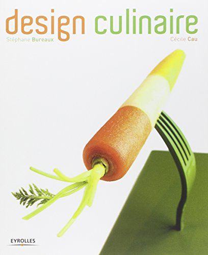 design culinaire stephane bureaux cecile cau eyrolles francais 206 pages broche ebay. Black Bedroom Furniture Sets. Home Design Ideas