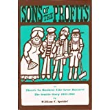 Image of Sons Of The Profits Or, There's No Business Like Grow Business! The Seattle Story, 1851-1901